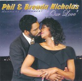 Phil and Brenda Nicholas - Our Love (Marriage Enrichment) CD