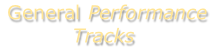 General Performance Tracks