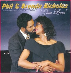 Our Love (Marriage Enrichment) CD by Phil and Brenda Nicholas