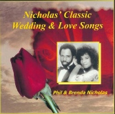 Nicholas Classic Wedding & Love Songs by Phil and Brenda Nicholas